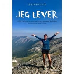 Jeg lever: 4265 kilometers vandring gennem en livskrise