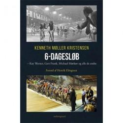 6-dagesløb: Kay Werner, Gert Frank, Michael Mørkøv og alle de andre