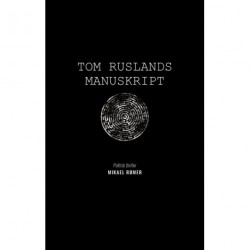 Tom Ruslands manuskript