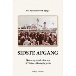 Sidste afgang: Myter og sandheder om M/S Hans Hedtofts forlis