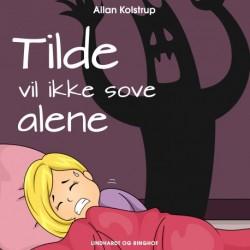 Tilde vil ikke sove alene