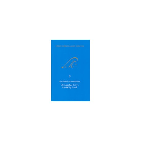Søren Kierkegaards skrifter - bd. 8 K8 11. portion