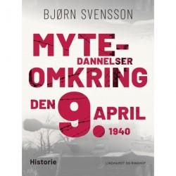 Mytedannelser omkring den 9. april 1940