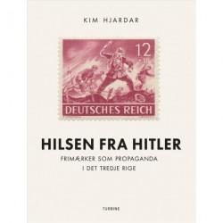 Hilsen fra Hitler: Frimærker som propaganda i det tredje rige