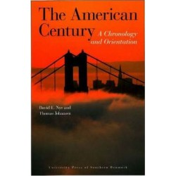 The American Century: a chronology and orientation (1900-2007)