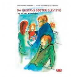 Da Gustavs søster blev syg - og alt blev anderledes