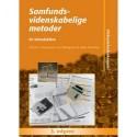 Samfundsvidenskabelige metoder: En introduktion - [RODEKASSE/DEFEKT]