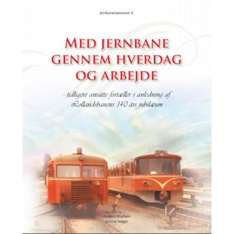 Med jernbane gennem hverdag og arbejde - tidligere ansatte fortæller i anledning af Lollandsbanens 140 års jubilæum