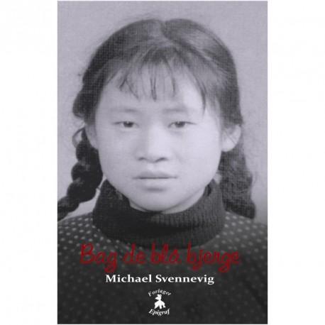 Bag de blå bjerge: En monolog om glæde, overlevelse og Kulturrevolution