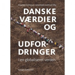 Danske værdier og udfordringer i en globaliseret verden: Fra et livs arbejde med flygtninge