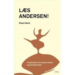 Læs Andersen!: Inspiration til undervisere og studerende