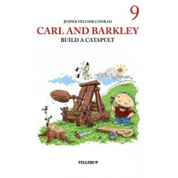 Carl and Barkley -9: Carl and Barkley Build a Catapult