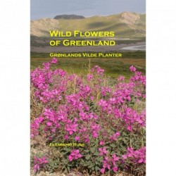 Wild Flowers of Greenland - Grønlands vilde planter