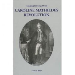 Caroline Mathildes Revolution