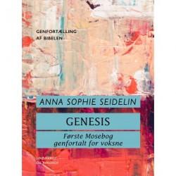 Genesis. Første Mosebog genfortalt for voksne