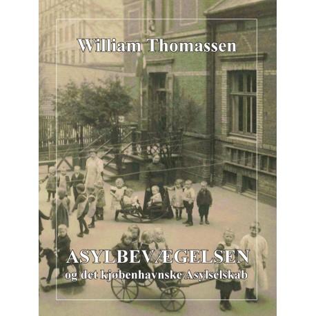 Asylbevægelsen og det kjøbenhavnske Asylselskab: de første år 1827-1848