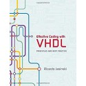 Effective Coding with VHDL - Principles and Best Practice - [RODEKASSE/DEFEKT]