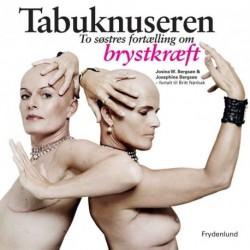 Tabuknuseren: To søstres fortælling om brystkræft - [RODEKASSE/DEFEKT]