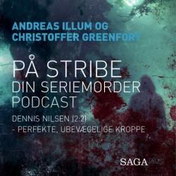På stribe - din seriemorderpodcast (Dennis Nilsen 2:2)