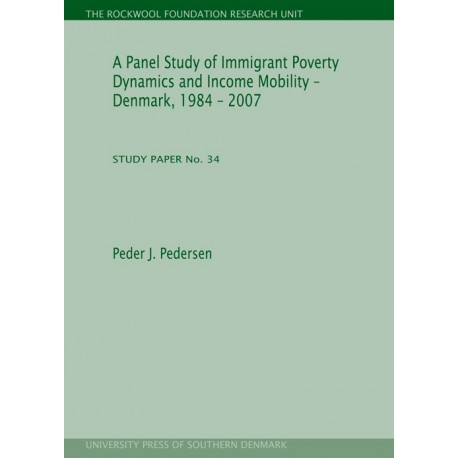 A Panel Study of Immigrant Poverty Dynamics and Income Mobility: Denmark, 1984-2007