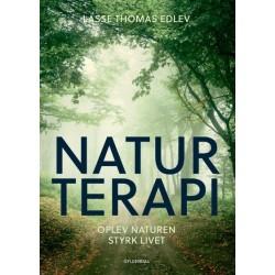 Naturterapi: Oplev naturen - styrk livet