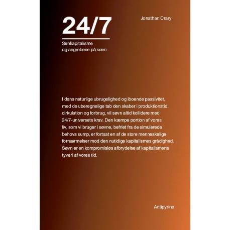 24/7: Senkapitalisme og angrebene på søvn