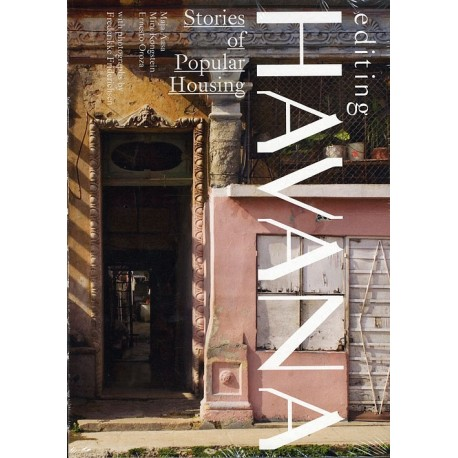 Editing Havana: Stories of Popular Housing