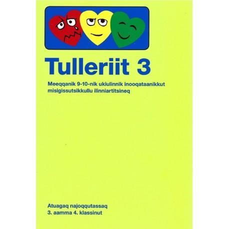 Tulleriit 3: meeqqanik 9-10-nik ukiulinnik inooqataanikkut misigissutsukkullu ilinniartitsineq - atuagaq najoqqutassaq 3. aamma 4. klassinut