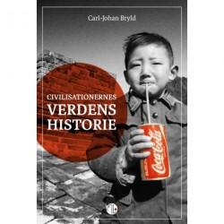 Civilisationernes verdenshistorie: Vesten, Mellemøsten og Kina efter 1500