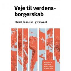 Veje til verdensborgerskab: Global dannelse i gymnasiet