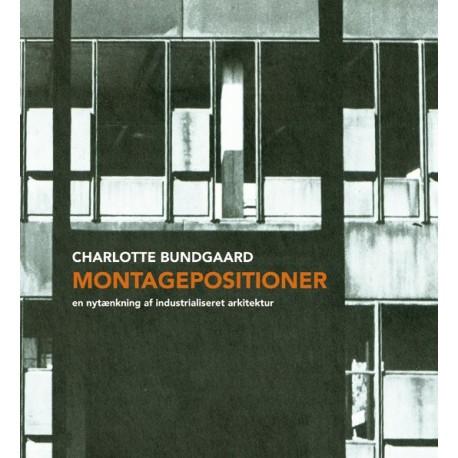Montagepositioner: En nytænkning af industrialiseret arkitektur