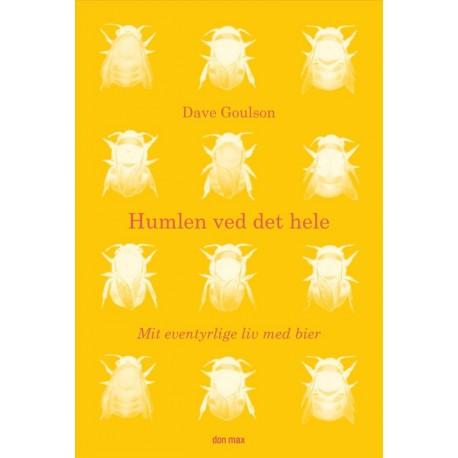 Humlen ved det hele: mit eventyrlige liv med bier