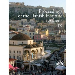 Proceedings of the Danish Institute at Athens IX