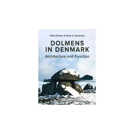 Dolmens in Denmark: architecture and function