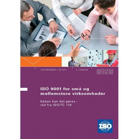 ISO 9001 for små og mellemstore virksomheder: Sådan kan det gøres - råd fra ISO/TC 176