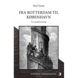 Fra Rotterdam til København: Rejseberetning
