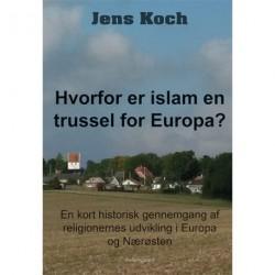 Hvorfor er islam en trussel for Europa