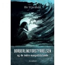 Borderlineforstyrrelsen og de indre mangeltilstande