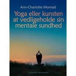 Yoga eller kunsten at vedligeholde sin mentale sundhed