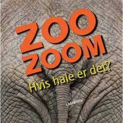 Zoo-Zoom - Hvis hale er det?