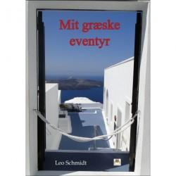 Mit græske eventyr: En rejse fra øst til vest og nord til syd