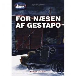 For næsen af Gestapo