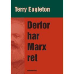 Derfor har Marx ret