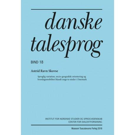 Danske talesprog (Bind 18)