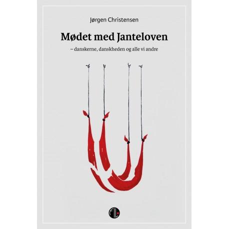 Mødet med janteloven: danskerne, danskheden og alle vi andre