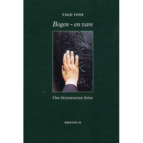 Bogen - en vare - litteraturens krise