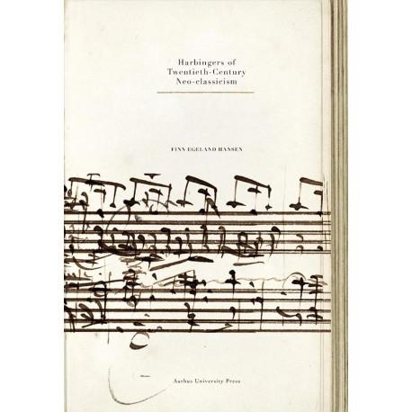 Harbingers of Twentieth-Century Neo-classicism