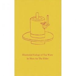 Illustrated Eulogy of Tea Ware: The Twelve Gentlemen of Tea Ware