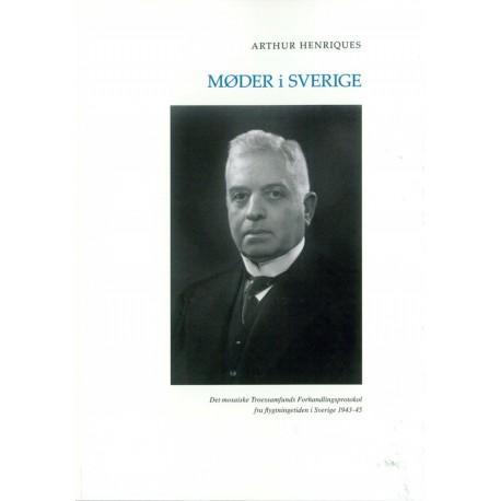 Møder i Sverige: Det mosaiske Troessamfunds Forhandlingsprotokol fra flygtningetiden i Sverige 1943-45
