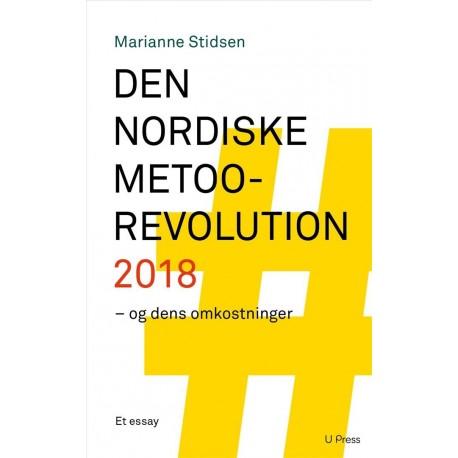 Den nordiske MeToo-revolution 2018: og dens omkostninger